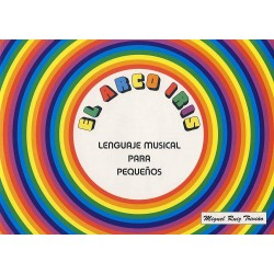 Lenguaje Musical para Pequeños. El Arco Iris 1